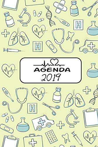 Agenda 2019: Agenda Mensual Y Semanal + Organizador I Cubierta Con Tema de Enfermerai Enero 2019 a Diciembre 2019 6 X 9in