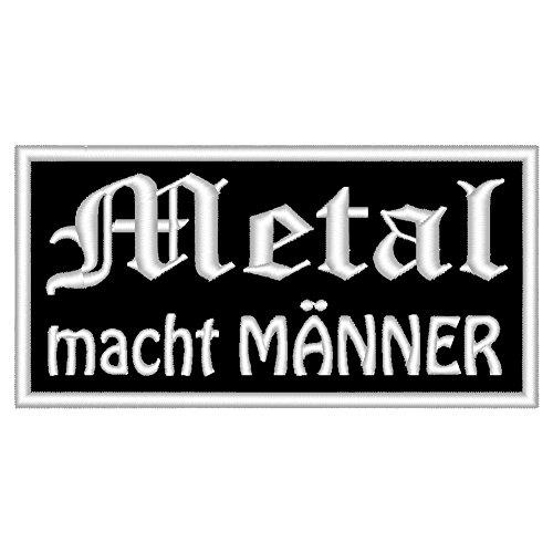 """Spruchaufnäher """"Metal macht MÄNNER"""" - Ein rechteckiger Patch mit ca. 10x5cm"""