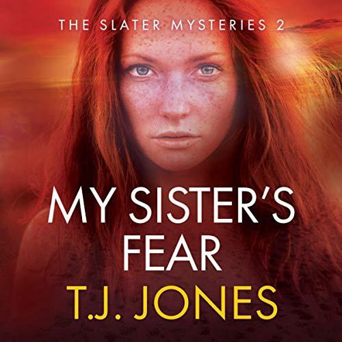 My Sister's Fear Audiobook By T.J. Jones cover art
