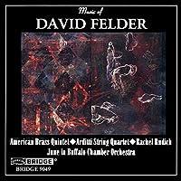 Music of David Felder
