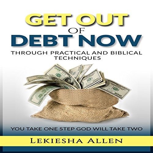 Get Out of Debt Now audiobook cover art