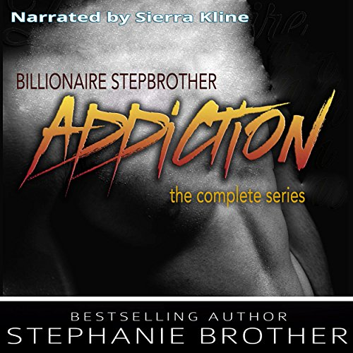 Billionaire Stepbrother - Addiction audiobook cover art