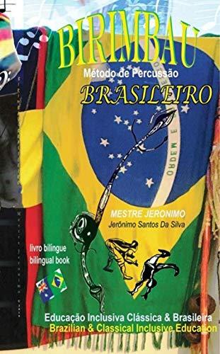 BIRIMBAU BRASILEIRO - Método de Percussão: Brazilian &
