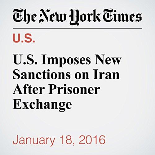 U.S. Imposes New Sanctions on Iran After Prisoner Exchange cover art
