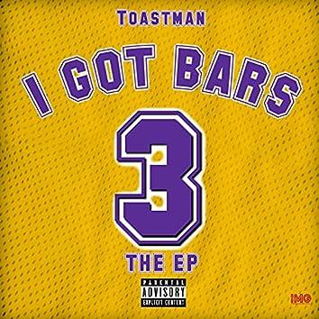 I Got Bars 3