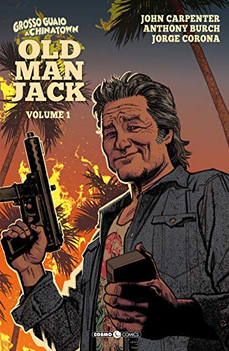 Old man Jack. Grosso guaio a China Town (Vol. 1)