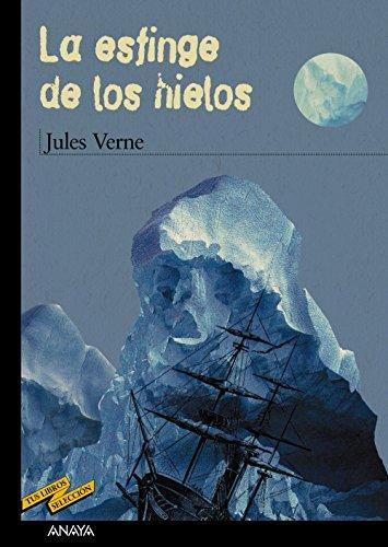 La esfinge de los hielos (CLÁSICOS - Tus Libros-Selección)