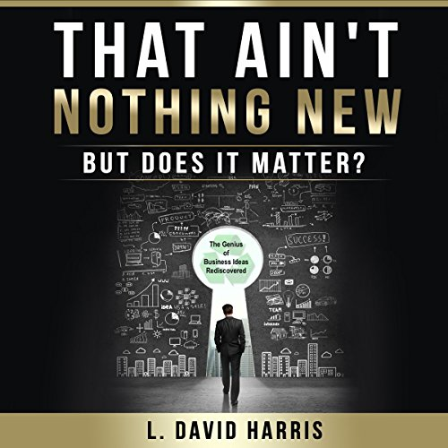 That Ain't Nothing New: But Does It Matter? audiobook cover art