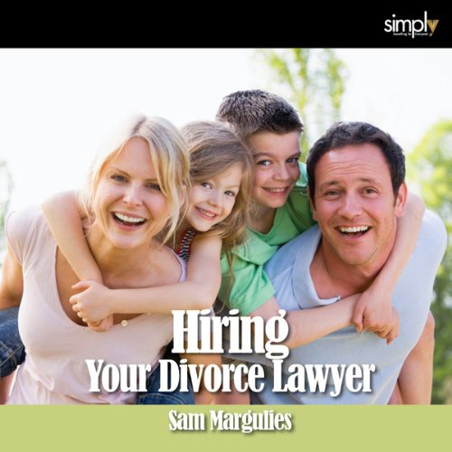 Divorce: How to Hire Your Lawyer audiobook cover art