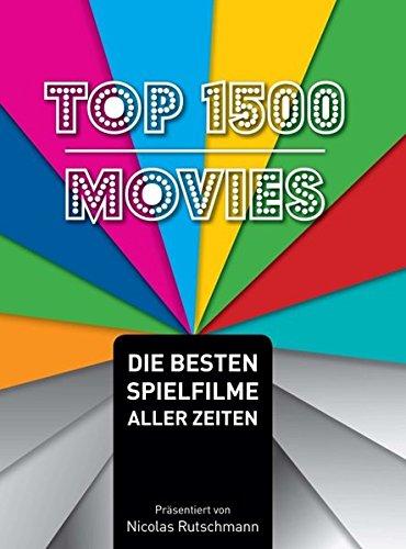 Top 1500 Movies: Die besten Spielfilme aller Zeiten