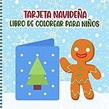 Tarjeta Navideña Libro De Colorear Para Niños: Páginas De Actividades De Tarjetas Para Niños Pequeños + 2 Años - Bonita Idea De Regalo De Navidad Para Niñas Y Niños (Recortar Y Decorar)