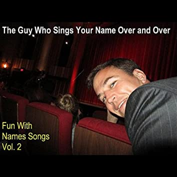 Fun With Names Songs, Vol. 2