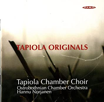 Tapiola Originals - Choral Works Commissioned by the Tapiola Chamber Choir