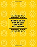 """Bingo Game Log Score Keeping Notebook: Game Record Book, Score Keeper, Fouls, Scoring Sheet, Indoor Games recorder Notebook Gifts for Friends, Family, ... 8""""x10"""", 120 pages. (Bingo Score Journal)"""