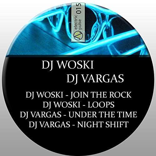 DJ WOSKI & DJ VARGAS