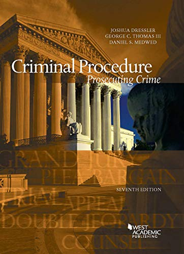 Compare Textbook Prices for Criminal Procedure, Prosecuting Crime American Casebook Series 7 Edition ISBN 9781684671519 by Dressler, Joshua,Thomas III, George,Medwed, Daniel