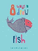 8 Ways to Draw Fish (Paperback)