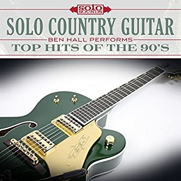 Solo Country Guitar: Top Hits of the 90's