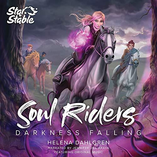 Soul Riders: Darkness Falling Audiobook By Helena Dahlgren, Star Stable Entertainment AB cover art