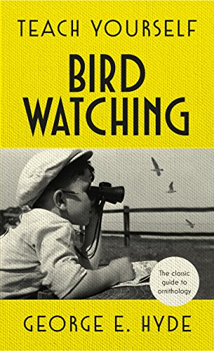 Teach Yourself Bird Watching: The classic guide to ornithology (English Edition)