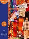 Le Maroc - Guide culturel et pratique: Livre audio 1 CD MP3