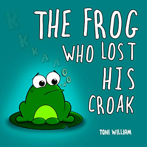 The Frog Who Lost His Croak audiobook cover art