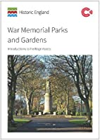 War Memorial Parks and Gardens: Introductions to Heritage Assets