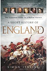A Short History of England: The Glorious Story of a Rowdy Nation Paperback