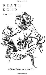 Death Echo: Vol. 1