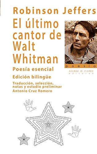 EL ULTIMO CANTO DE WALT WHITMAN (La rama dorada -poesía-)