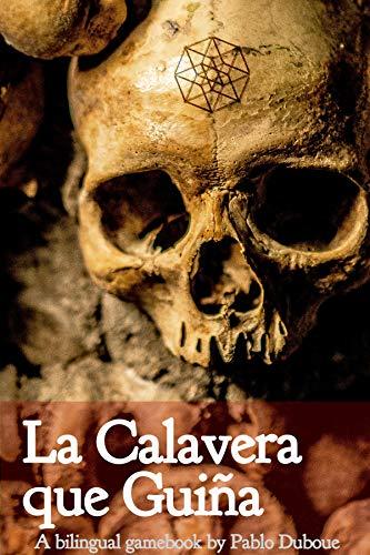 La Calavera Que Guiña: The Winking Skull (Spanish Edition)