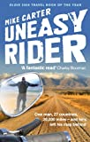 The book sleave of Mike Carter's Motorcycle adventure book; UNEASY RIDER