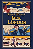 Selected Works of Jack London (Leather-bound Classics)