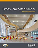 Cross-laminated timber: Design and performance