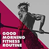 Good Morning Fitness Routine