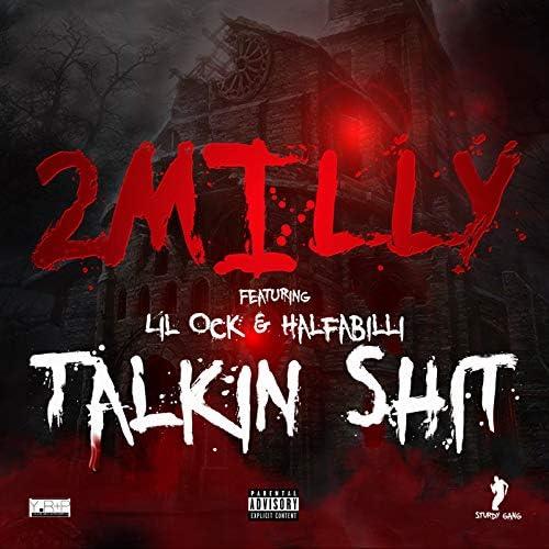 2milly feat. Halfbilli & Lil Ock