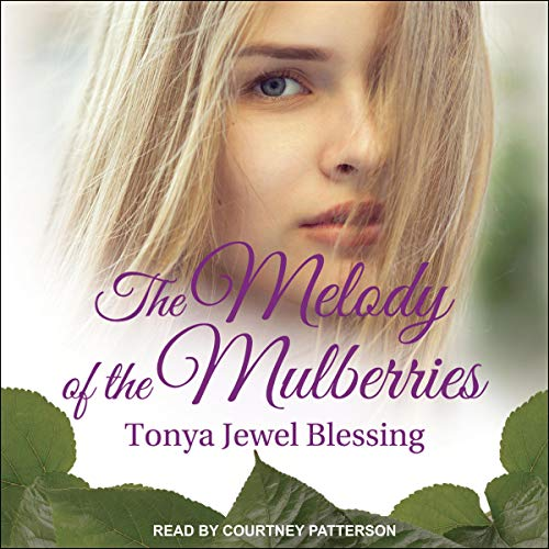 The Melody of the Mulberries cover art