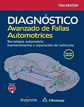 Diagnóstico avanzado de fallas automotrices. Tecnología automotriz: mantenimiento y reparación de vehículos
