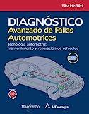Diagnóstico avanzado de fallas automotrices. Tecnología automotriz: mantenimiento y...