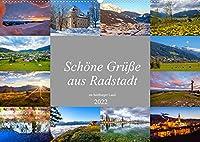Schoene Gruesse aus Radstadt (Wandkalender 2022 DIN A2 quer): Impressionen von Radstadt im oberen Ennstal (Monatskalender, 14 Seiten )