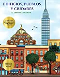 El libro de colorear (Edificios, pueblos y ciudades): Este libro contiene 48 láminas para colorear que se pueden usar para pintarlas, enmarcarlas y / ... en PDF e incluye otros 19 libros en PDF (5)