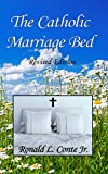 The Catholic Marriage Bed: Revised Edition