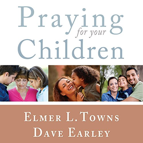 Praying for Your Children audiobook cover art