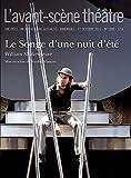 L'Avant-scène théâtre, N° 1309, 1er octobre - Le Songe d'une nuit d'été de Nicolas Briançon (Adapté par), Pierre-Alain Leleu (Adapté par), William Shakespeare (21 octobre 2011) Broché - 21/10/2011