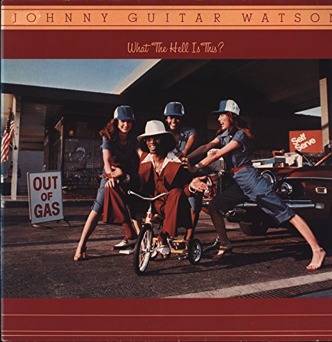 Johnny Guitar Watson - What The Hell Is This? - Metronome - 0064.217