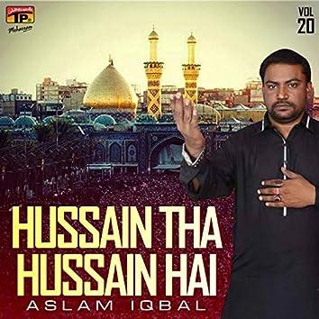 Hussain Tha Hussain Hai, Vol. 20
