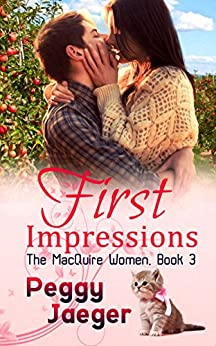 First Impressions (The MacQuire Women Book 3) by [Peggy Jaeger]