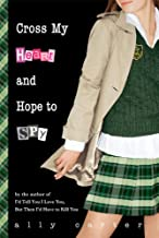 Cross My Heart and Hope to Spy (Gallagher Girls (2))