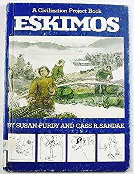 Eskimos (Civilization Project Book) 0531044564 Book Cover