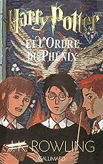 Harry Potter, tome 5 - Harry Potter et l'Ordre du Phénix de Joanne K. Rowling